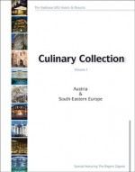 The SAS-Radisson Culinary Collection: Austria & Southern East Europe